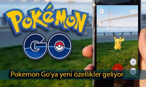 Pokemon Go'dan yeni özellik